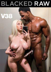 Blacked Raw V38