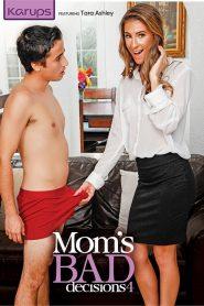 Las malas decisiones de mamá 4